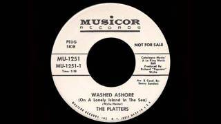 The Platters - Washed Ashore (On A Lonely Island In The Sea)