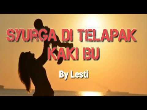 Syurga Di Telapak Kaki Ibu ~ Lesti | Lirik & Lagu