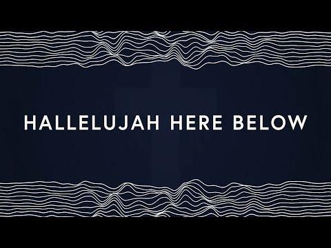 Elevation Worship ~ Hallelujah Here Below (Lyrics)