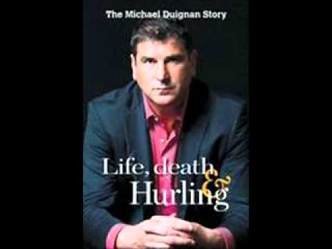 Life, Death and Hurling - Michael Duignan interview