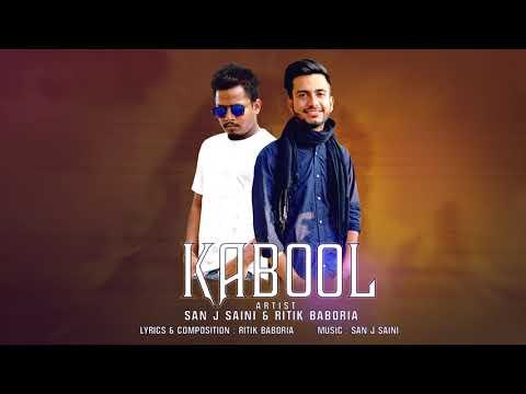Kabool - San J & Ritik Baboria (Official Audio Song) 2018