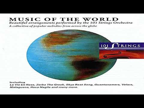 101 Strings Music Of The World Youtube
