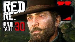 Red Dead Redemption 2 (Hindi) Part 30