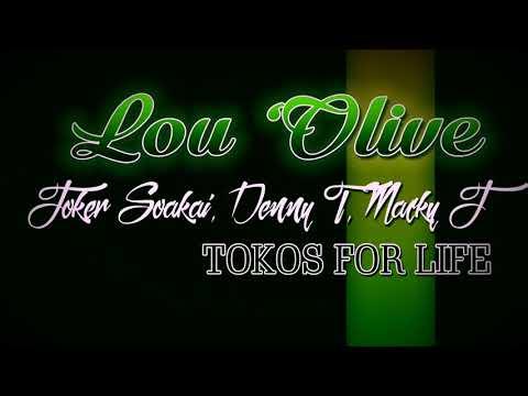 LOU OLIVE - Joker Soakai ft Denny T & Macky J
