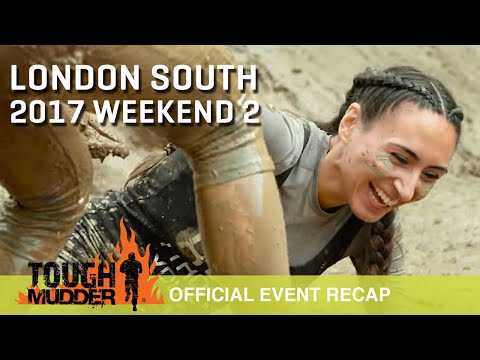 Tough Mudder London South (Weekend 2) - Official Event Video | Tough Mudder UK 2017