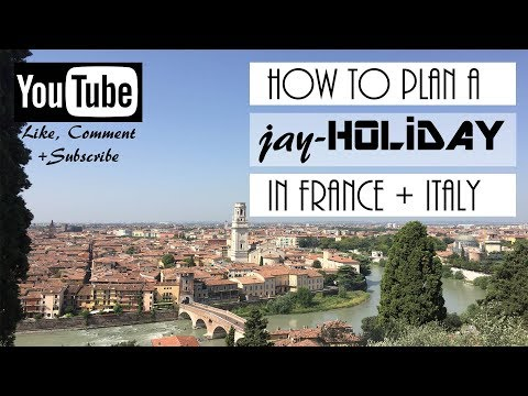 HOW TO PLAN A JAY-HOLIDAY IN FRANCE + ITALY