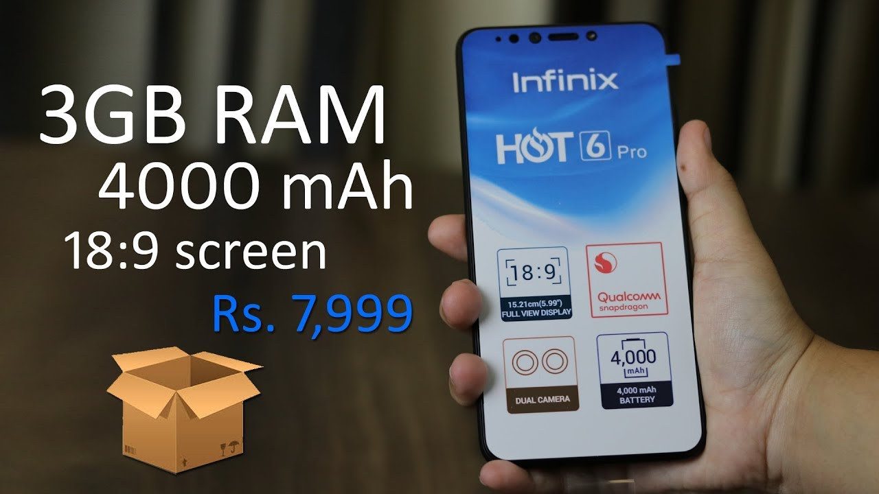 Infinix Hot 6 Pro Unboxing, First Impression, Specs, Price in India Rs   7,999