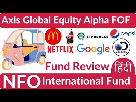 Axis Global Equity Alpha Fund Of Fund Direct - Growth Review in हिंदी | New NFO | International Fund