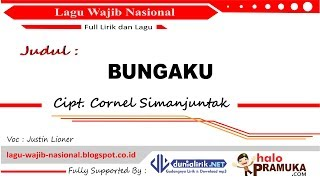 BUNGAKU (Lagu Wajib Nasional)