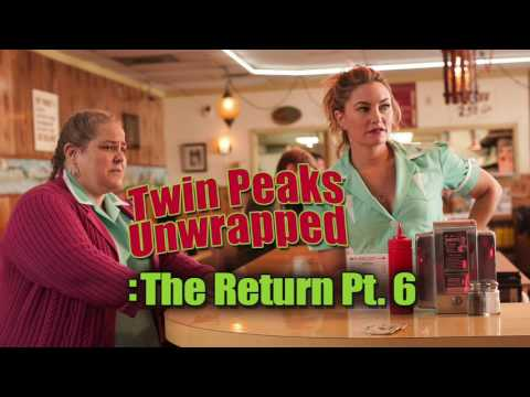 Twin Peaks Unwrapped: The Return Pt 6 & Interview w/ Andreas Halskov Pt.1