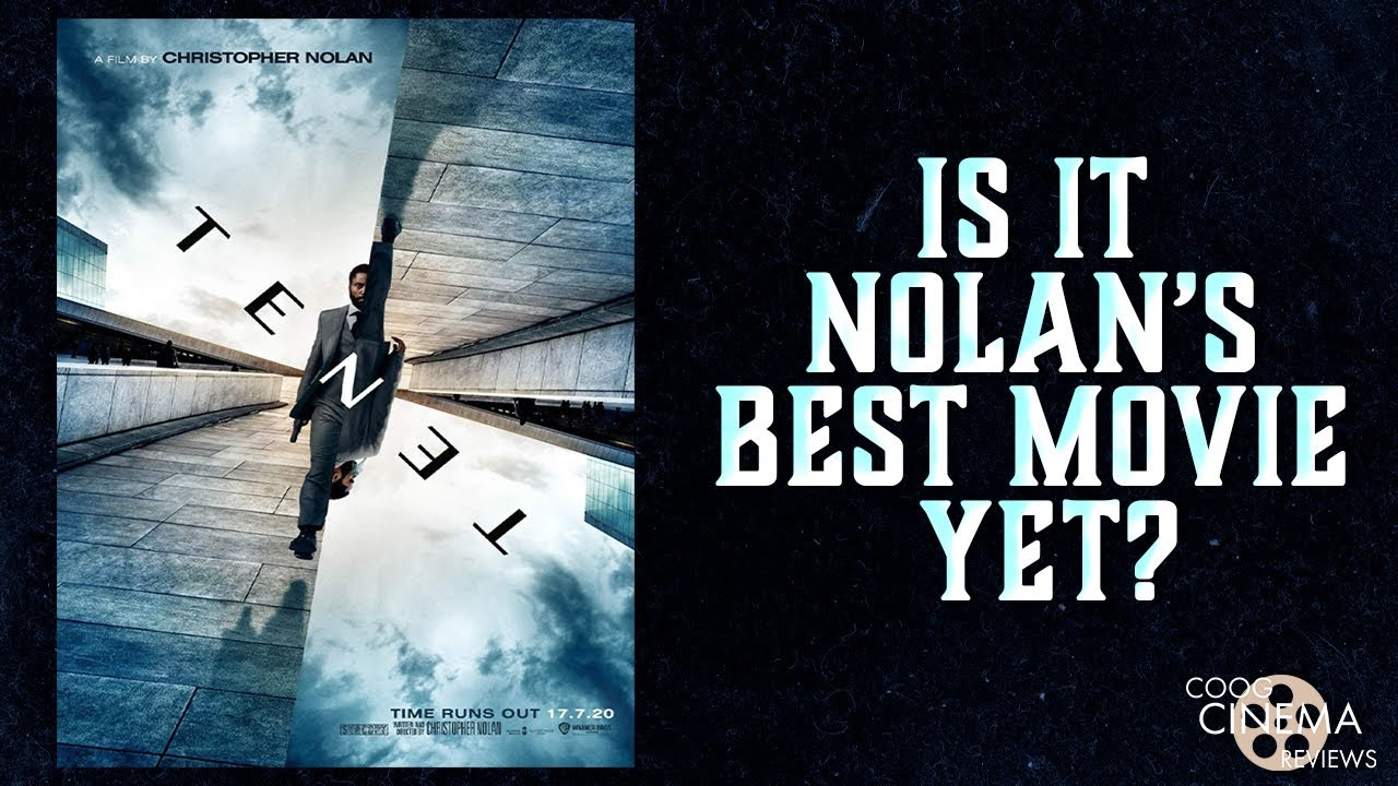 Is TENET Nolan's Best Movie Yet? | Coog Cinema Reviews