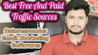 Best Free And Paid Traffic Sources | Autoresponder Email Marketing Softwares