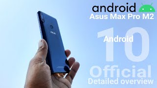 Asus Max Pro M2 Android 10 Beta AOSP Rom Official Update | Update Overview