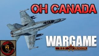 Wargame: Red Dragon - OH CANADA Deck!