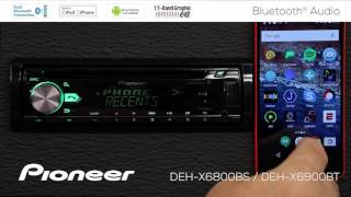 How To - DEH-X6900BT - Bluetooth Audio Streaming