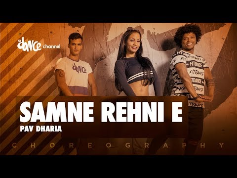 Samne Rehni E | Pav Dharia | White Hill Music | FitDance Channeling