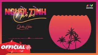 Người Tình Nhỏ Bé - Quân Han (Official Lyric Video)