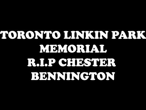 TORONTO SINGS LINKIN PARK IN THE END AT BUDWEISER STAGE AT CHESTER BENNINGTON MEMORIAL GATHERING