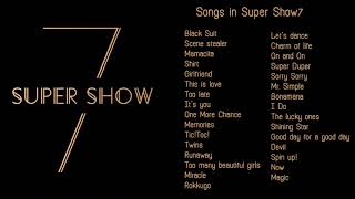 31 songs in Super Junior World Tour Super Show 7 -The list of songs...