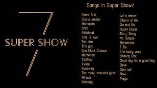 SUPER JUNIOR  - SUPER SHOW 7  |  SONG LIST