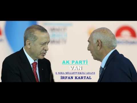 AK Parti Van Milletvekili Adayı İrfan Kartal