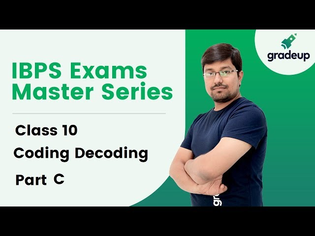Coding Decoding Tricks and Approach - Part C | IBPS Exams Master Series