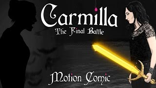 Carmilla: The Final Battle (Motion Comic)