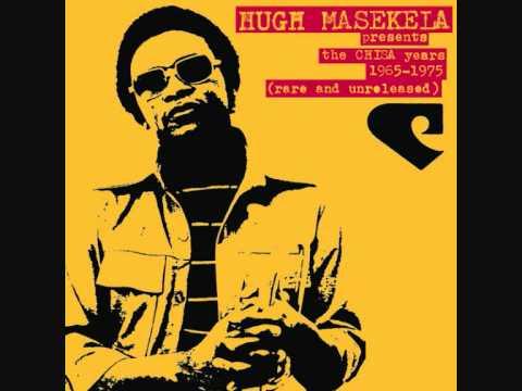 Hugh Masekela - Mahlalela (Ft. Letta Mbulu)