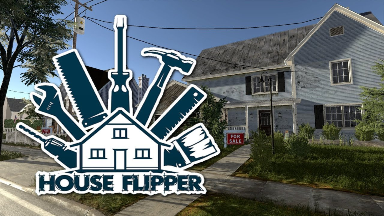 How i started flipping houses house flipper game youtube for How to buy a house to flip