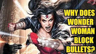 Why Does Wonder Woman Block Bullets w/ Bracelets? - [DaFAQs](, 2015-07-25T20:14:19.000Z)