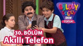 Güldüy Güldüy Show Çocuk 30. Bölüm   Akıllı Telefon