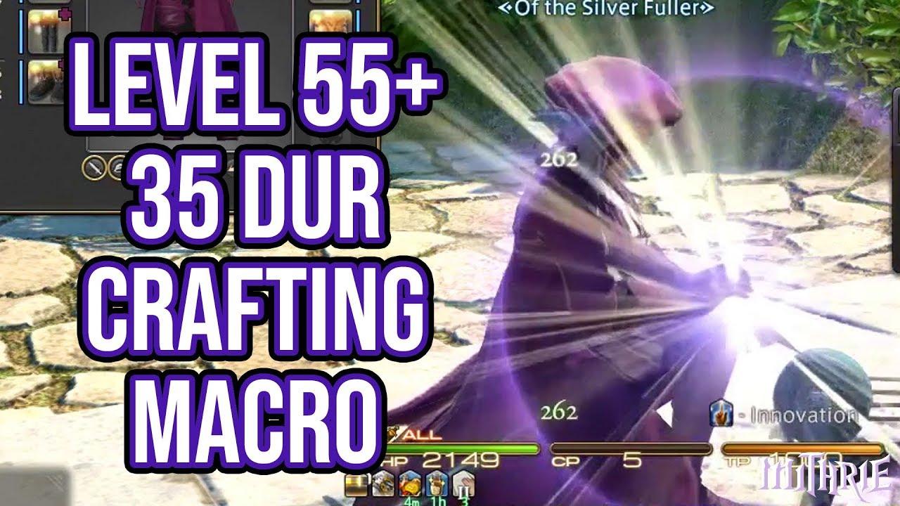 FFXIV Heavensward 3 0 0715 Crafting Macro Level 55+ 35 Dur