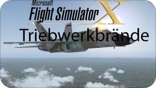 Microsoft Flight Simulator X Zwei Triebwerkbrände + Absturz