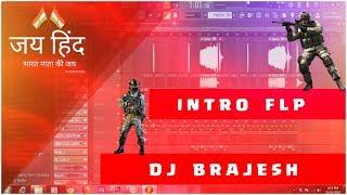 Intro Flp Created By Dj Brajesh Ishanagar