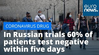 Russia antiviral drug: In trials 60% of patients test negative within five days