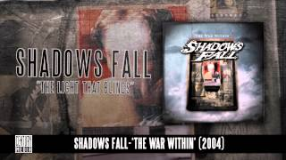 SHADOWS FALL - The Light That Blinds (Album Track)
