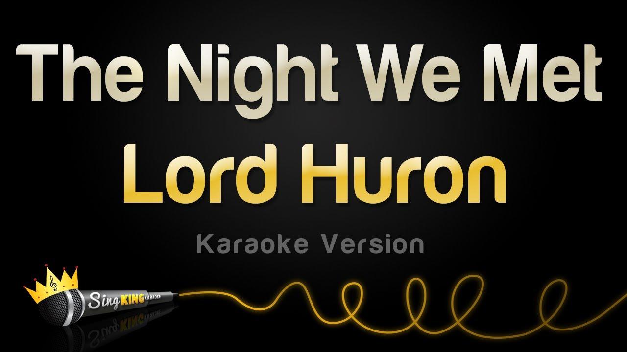 Lord Huron - The Night We Met (Karaoke Version)