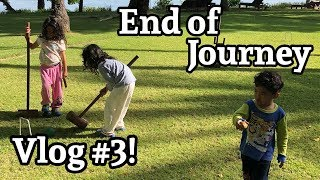 Holiday Vlog #3 - End of Journey