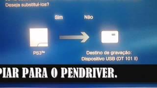 GRAVANDO SAVE  DE UM PLAYSTATION 3 PARA OUTRO