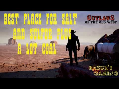 Outlaws Of The Old West - Best Place For Sulfur And Salt