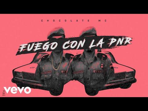 Chocolate MC - Fuego con la PNR (Cover Video)