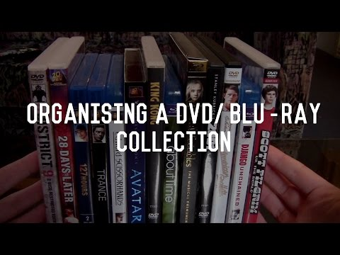 How To: Organising a DVD/Blu-ray Collection