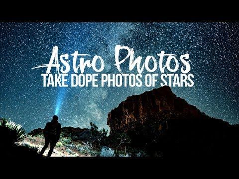 Take DOPE photos of STARS!  – ASTRO PHOTOGRAPHY