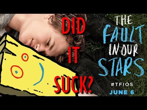 DID IT SUCK? - The Fault In Our Stars (2014) Review