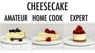 Download 4 Levels of Cheesecake: Amateur to Food Scientist | Epicurious Mp3 and Videos