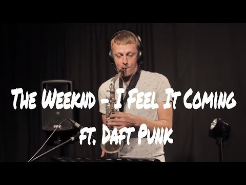 The Weeknd - I Feel It Coming Ft. Daft Punk (saxophone Cover By Vytautas Petrauskas)