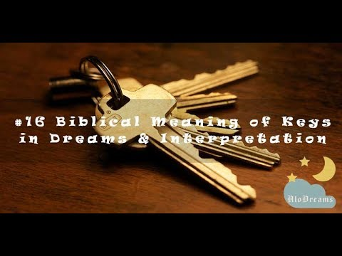 Biblical Meaning Of Keys In Dreams & Interpretation