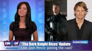 Josh Pence Joins 'The Dark Knight Rises' Cast