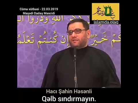 Dini Whatsapp statuslari #31 Hacı Şahin - Qelb qirmayin. (Abone ol)
