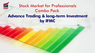 Learn Stock Trading with IFMC ll Best E-learning Platform for Beginners,Traders,Investors ll